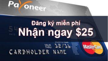 Đăng ký Payoneer nhận 25$ khuyến mãi