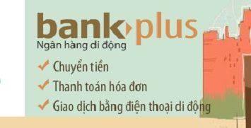 bankplus viettel 1 355x181 - Hướng dẫn cài đặt tài khoản Bankplus Viettel và sử dụng các ứng dụng phổ biến nhất