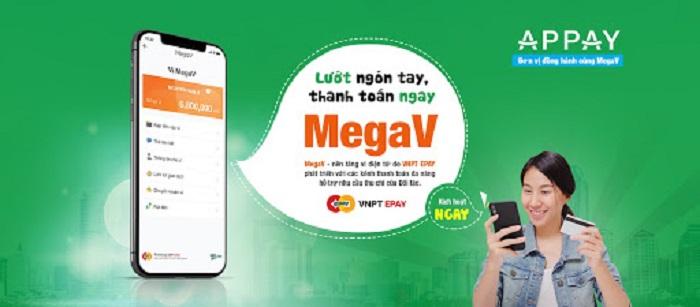 megav va appay - Ví điện tử MegaV – Cổng thanh toán an toàn cho khách hàng hiện nay